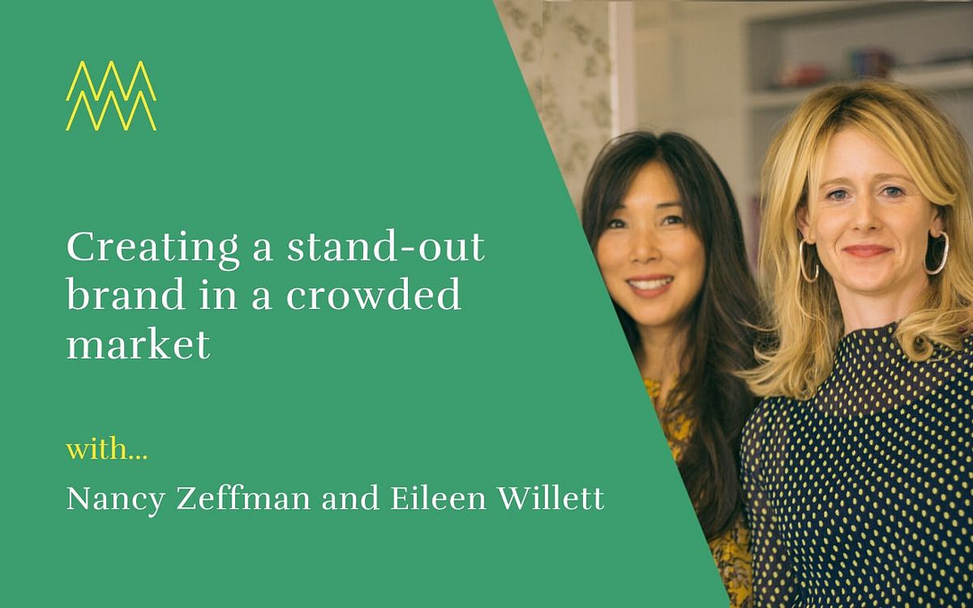 #47 Creating a stand-out brand in a crowded market, with Nancy and Eileen from Cucumber Clothing