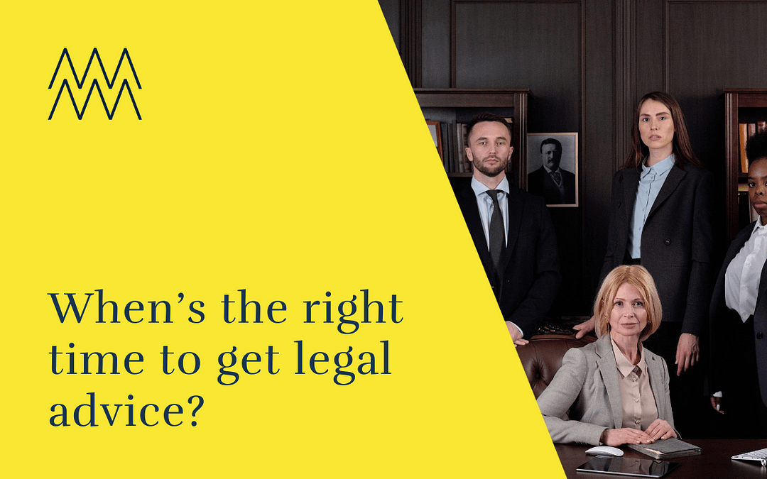 When's the right time to get legal advice when you are looking to secure funding?