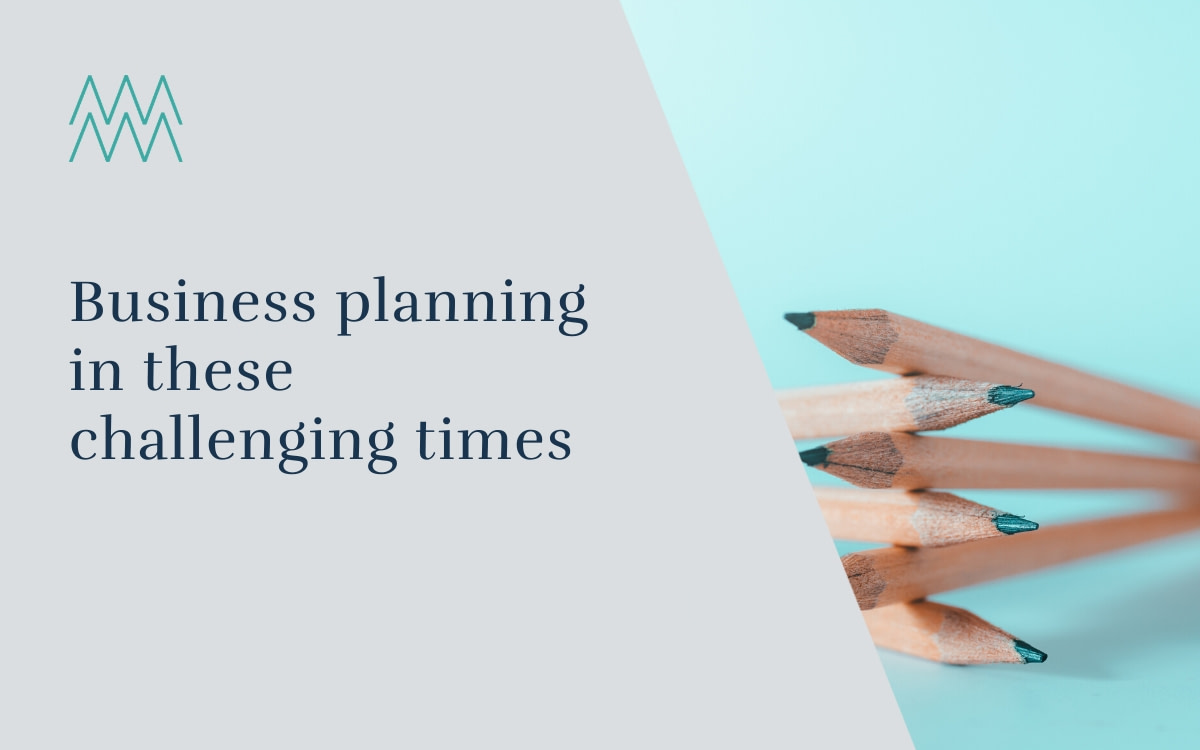 #37 Business planning in these challenging times