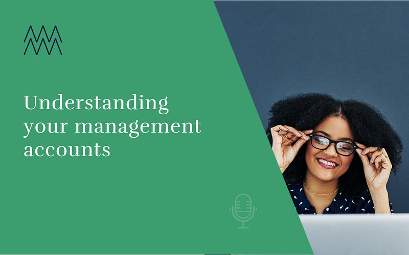 #22 Understanding your management accounts