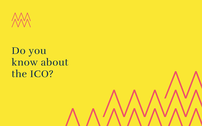 #27 Do you know about the ICO?