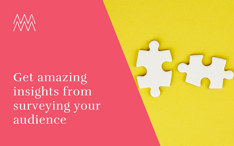 Get amazing insights from surveying your audience